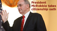 President McRobbie becomes U.S. citizen